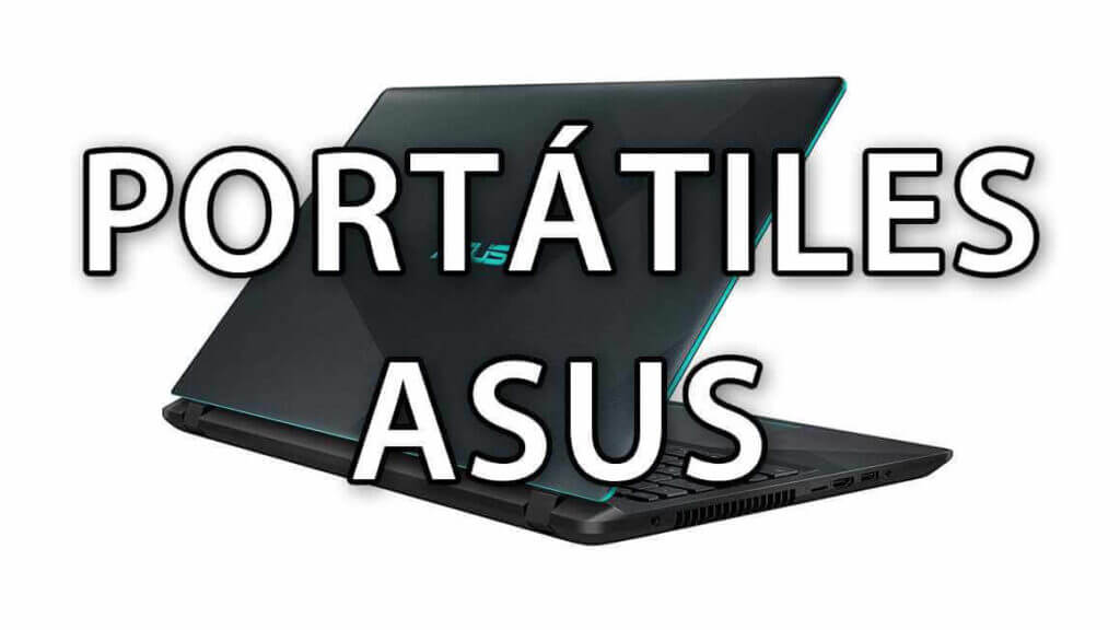 Mejores portátiles ASUS